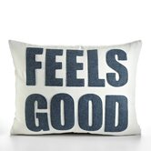 """Feels Good"" Decorative Pillow"