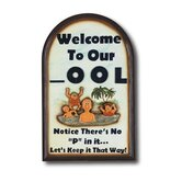 &quot;Welcome To Our Pool&quot; Outdoor Sign