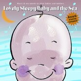 Lovely Sleepy Baby and The Sea CD