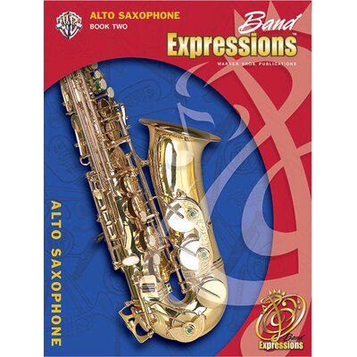 Alfred Publishing Company Band Expressions™, Book Two: Student Edition Alto Saxophone