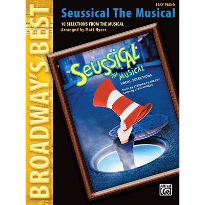 Alfred Publishing Company Seussical the Musical (Broadway's Best)