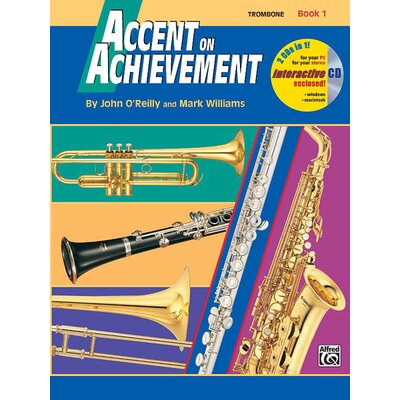 Alfred Publishing Company Accent on Achievement, Book 1: Trombone