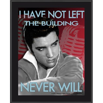"Mounted Memories Elvis Presley ""I Have Not Left The Building"" Plaque"