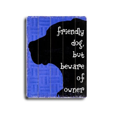 Artehouse LLC Friendly Dog Planked Wood Sign - 20