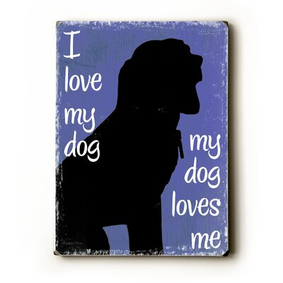 Artehouse LLC I Love My Dog Wood Sign