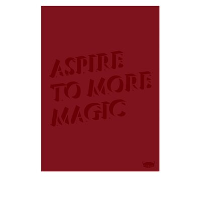 Yankee Hipster Aspire To More Magic Poster