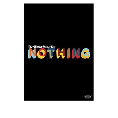 Yankee Hipster The World Owes You Nothing Poster