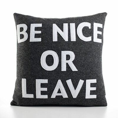 "Alexandra Ferguson ""Be Nice or Leave"" Decorative Pillow"