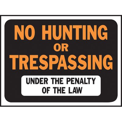 Hy-Ko No Hunting or Trespassing Sign