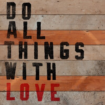 Jen Lee Art Do All Things With Love Reclaimed Wood - Douglas Fir Art