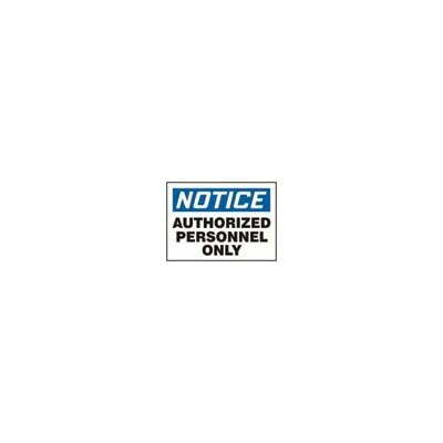"Accuform Manufacturing Inc X 14"" Blue, Black And White Adhesive Vinyl Value™ Admittance Sign Notice Authorized Personnel Only"