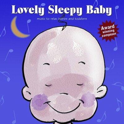 Lovely Baby Music Lovely Sleepy Baby CD