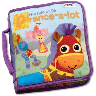 Lamaze Tale of Sir Prance A Lot Soft Book