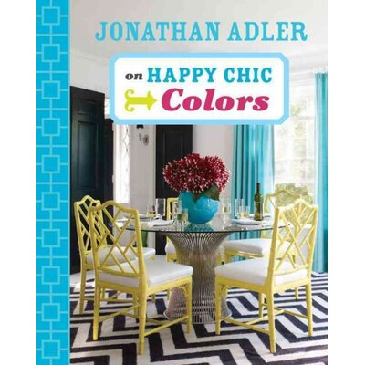 Sterling Publishing Co Inc Jonathan Adler on Happy Chic Colors