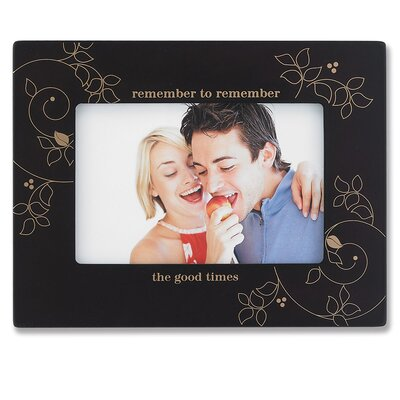 Remember the Good Times Picture Frame