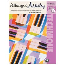 Pathways to Artistry: Technique, Book 2