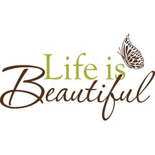 Life is Beautiful Phrases Wall Decal