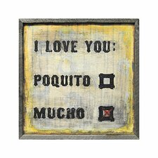 Love You Mucho Art Print