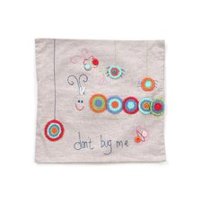"""Don't Bug Me"" Living Life Linen Pillow"