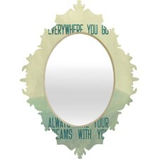 Belle13 Always Take Your Dreams With You Baroque Mirror