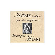 Home Is Where Your Feet May Leave... Home Frame