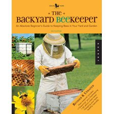 Backyard Beekeeper - Revised and Updated
