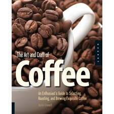 Art and Craft of Coffee