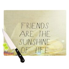 Friends Sunshine Cutting Board