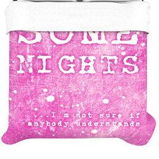 Some Nights Duvet Cover