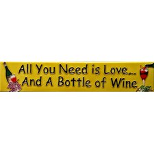 "16"" x 3"" All You Need is Love and a Bottle of Wine Art Tile in Yellow"