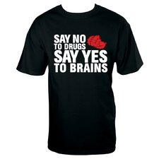 No Drugs Brains T Shirt
