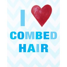 I heart Combed Hair Print Art