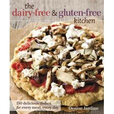 The Dairy-Free and Gluten-Free Kitchen